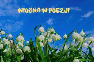 Wiosna w poezji